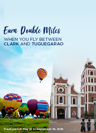 Earn Double Miles from Clark and Tuguegarao Flights